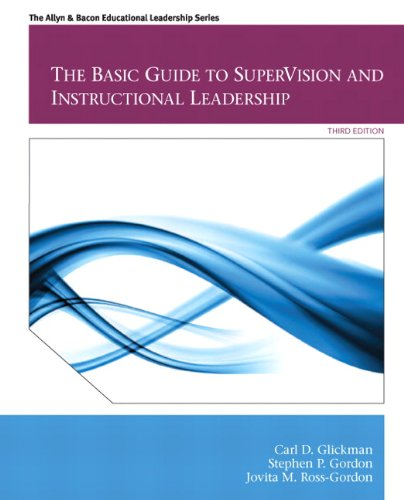 Basic Guide to Supervision and Instructional Leadership  3rd 2013 (Revised) 9780132613736 Front Cover