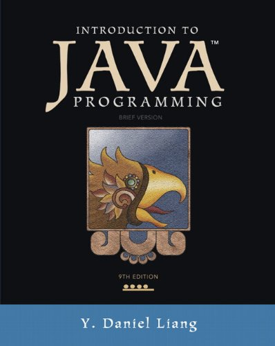 Introduction to Java Programming, Brief Version  9th 2013 (Revised) edition cover