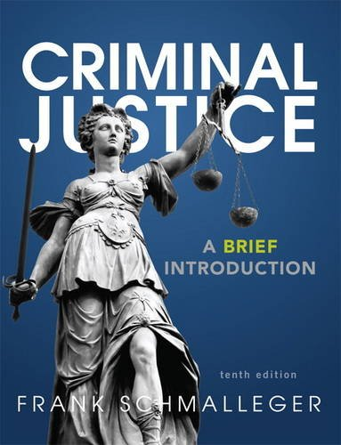Criminal Justice A Brief Introduction Plus NEW MyCJLab with Pearson EText -- Access Card Package 10th 2014 9780133140736 Front Cover