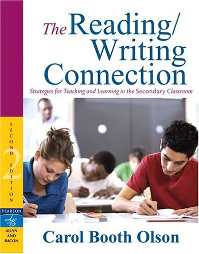 Reading/Writing Connection Strategies for Teaching and Learning in the Secondary Classroom 2nd 2007 (Revised) 9780205494736 Front Cover