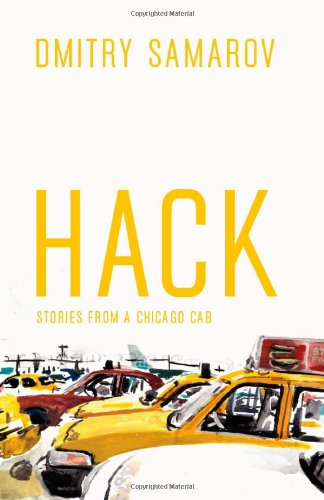 Hack Stories from a Chicago Cab  2011 edition cover