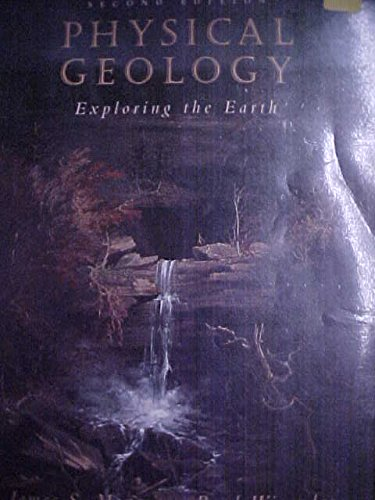 Physical Geology Exploring the Earth 2nd 1995 9780314042736 Front Cover