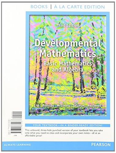 Developmental Mathematics, Books a la Carte Edition Plus MyMathLab -- Access Card Package  3rd 2014 edition cover
