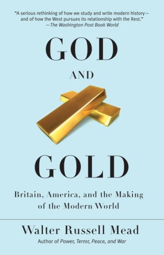 God and Gold Britain, America, and the Making of the Modern World N/A edition cover