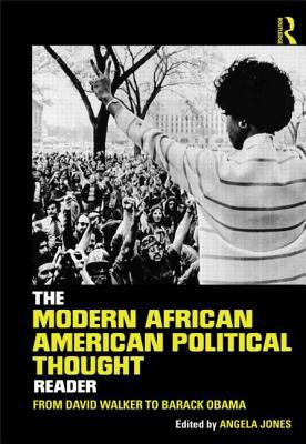 Modern African American Political Thought Reader From David Walker to Barack Obama  2013 edition cover