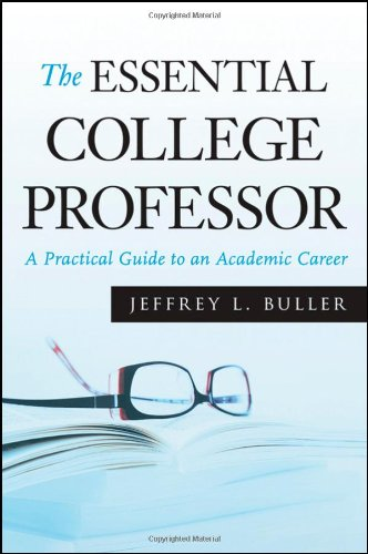 Essential College Professor A Practical Guide to an Academic Career  2010 edition cover