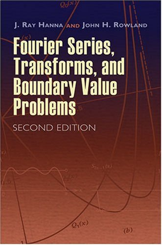 Fourier Series, Transforms, and Boundary Value Problems  2nd 2008 edition cover