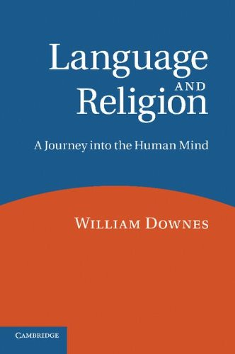 Language and Religion A Journey into the Human Mind N/A 9780521796736 Front Cover