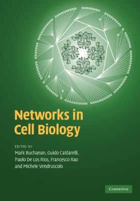Networks in Cell Biology   2010 9780521882736 Front Cover