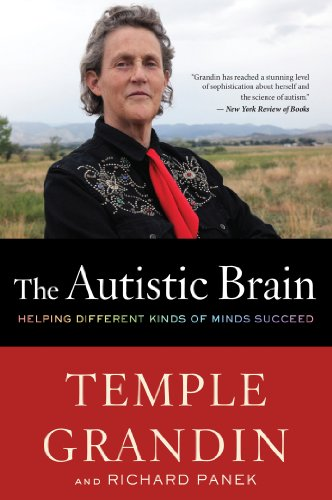 Autistic Brain Helping Different Kinds of Minds Succeed N/A edition cover