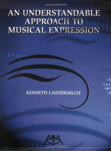 Understandable Approach to Musical Expression  N/A edition cover