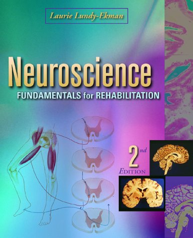 Neuroscience Fundamentals for Rehabilitation 2nd 2002 (Revised) edition cover