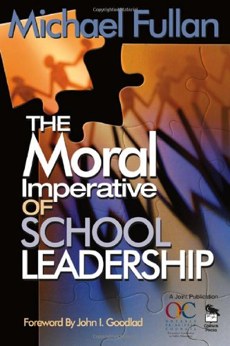 Moral Imperative of School Leadership   2003 edition cover