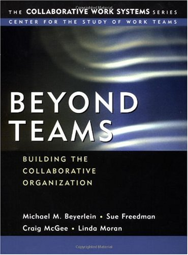 Beyond Teams Building the Collaborative Organization  2002 edition cover