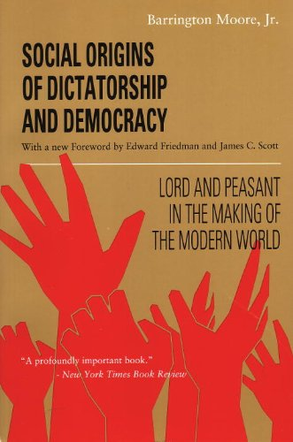 Social Origins of Dictatorship and Democracy Lord and Peasant in the Making of the Modern World  1993 edition cover