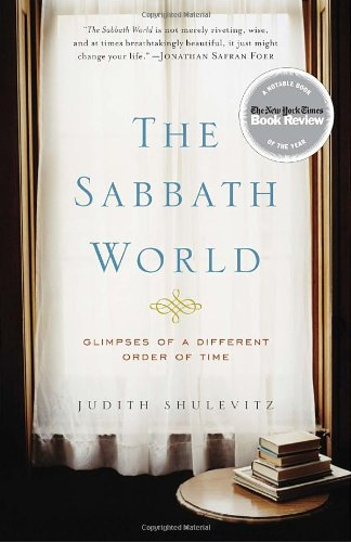 Sabbath World Glimpses of a Different Order of Time N/A edition cover