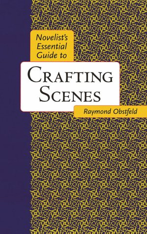 Novelist's Essential Guide to Crafting Scenes   2000 edition cover
