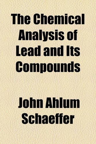 Chemical Analysis of Lead and Its Compounds  2010 edition cover