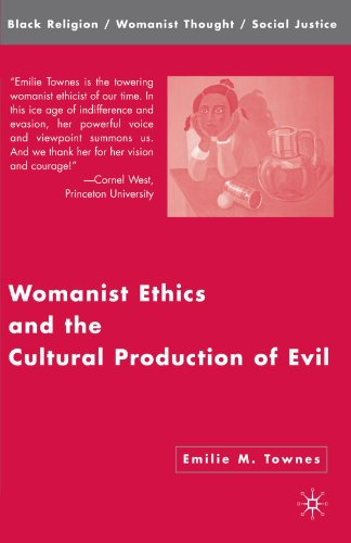 Womanist Ethics and the Cultural Production of Evil   2006 edition cover