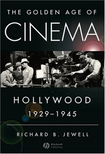 Golden Age of Cinema Hollywood, 1929-1945  2007 edition cover