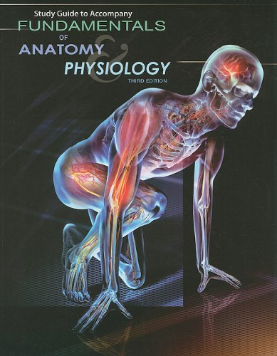 Fundamentals of Anatomy and Physiology  3rd 2010 (Student Manual, Study Guide, etc.) edition cover