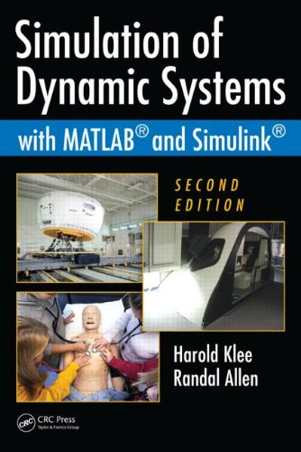 Simulation of Dynamic Systems with MATLAB and Simulink  2nd 2011 (Revised) edition cover