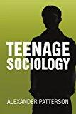 Teenage Sociology  0 edition cover