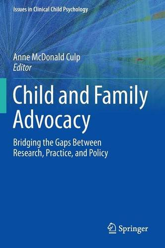 Child and Family Advocacy Bridging the Gaps Between Research, Practice, and Policy  2013 edition cover