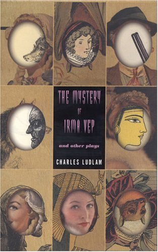 Mystery of Irma Vep and Other Plays   2001 edition cover