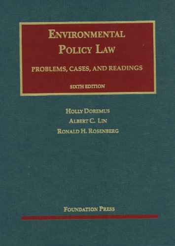 Doremus, Lin and Rosenberg's Environmental Policy Law, 6th  6th 2012 (Revised) edition cover