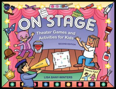 On Stage Theater Games and Activities for Kids 2nd 2012 edition cover