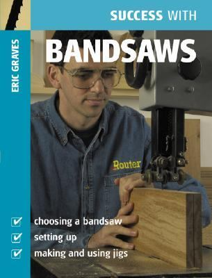 Success with Bandsaws   2007 edition cover