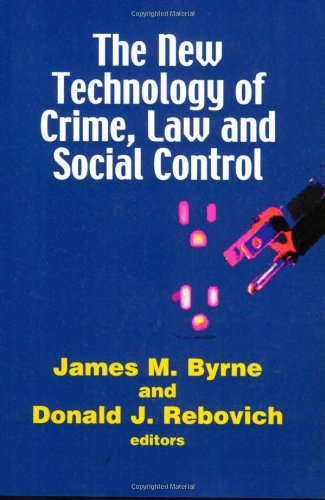 New Technology of Crime, Law and Social Control   2007 9781881798736 Front Cover