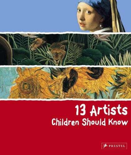 13 Artists Children Should Know   2009 9783791341736 Front Cover