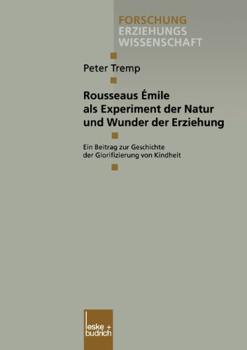 Rousseaus �mile Als Experiment der Natur und Wunder der Erziehung   2000 9783810026736 Front Cover