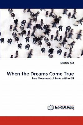 When the Dreams Come True N/A 9783843358736 Front Cover