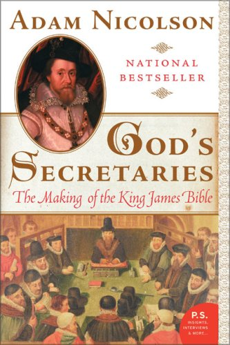 God's Secretaries The Making of the King James Bible  2005 edition cover