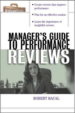 Manager's Guide to Performance Reviews   2004 9780071421737 Front Cover