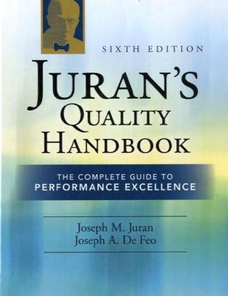 Juran's Quality The Complete Guide to Performance Excellence 6th 2010 (Revised) edition cover