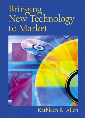 Bringing New Technology to Market   2003 9780130933737 Front Cover
