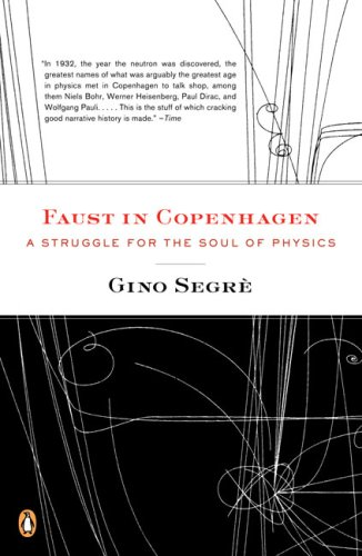 Faust in Copenhagen A Struggle for the Soul of Physics N/A 9780143113737 Front Cover