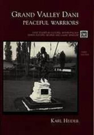 Grand Valley Dani Peaceful Warriors 3rd 1997 (Revised) edition cover