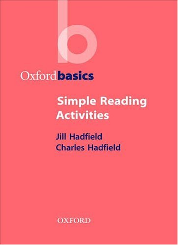 OXFORD BASICS: SIMPLE READING ACTIVITIES   2000 9780194421737 Front Cover