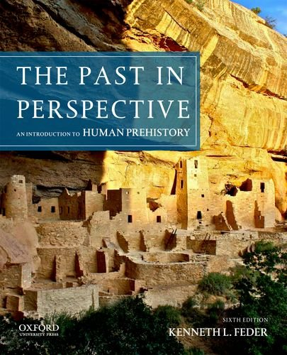 The Past in Perspective: An Introduction to Human Prehistory  2013 9780199950737 Front Cover