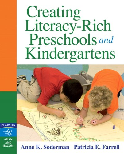 Creating Literacy-Rich Preschools and Kindergartens   2008 edition cover