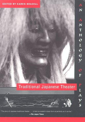 Traditional Japanese Theater An Anthology of Plays  1998 edition cover