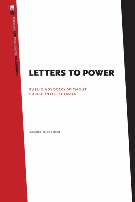 Letters to Power Public Advocacy Without Public Intellectuals  2012 9780271050737 Front Cover
