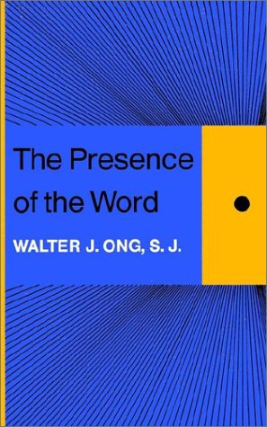Presence of the Word Some Prolegomena for Cultural and Religious History  1967 9780300099737 Front Cover
