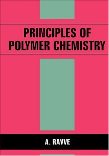Principles of Polymer Chemistry   1995 9780306448737 Front Cover