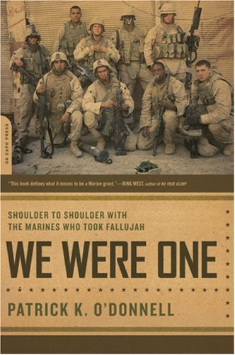 We Were One Shoulder to Shoulder with the Marines Who Took Fallujah  2007 edition cover